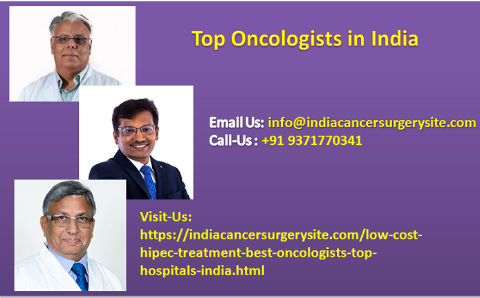 Where To Get Cheapest Hipec Treatment For Cancer Who Are The Top Oncologists In India India Cancer Surgery Site Blog